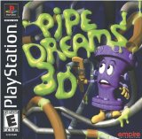 PIPE DREAMS 3D (SONY PLAYSTATION CD-ROM VIDEO GAME VERSION) (PIPE DREAMS 3D (SON