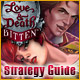 Love & Death: Bitten Strategy Guide