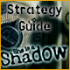 She is a Shadow Strategy Guide
