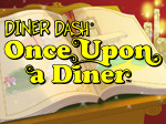 Diner Dash - Once Upon a Diner