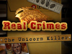 Real Crimes - Unicorn Killer