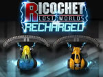 Ricochet Recharged