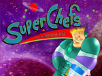 SuperChefs of the Universe