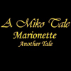A Miko Tale Marionette: Another Tale